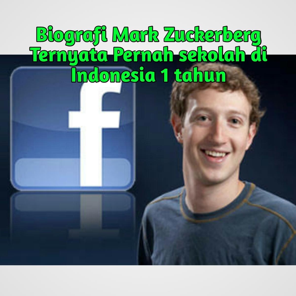 Biografi Singkat Mark Zuckerberg -Penemu Facebook -Pencipta Facebook -Pendiri Facebook -Pembuat Facebook