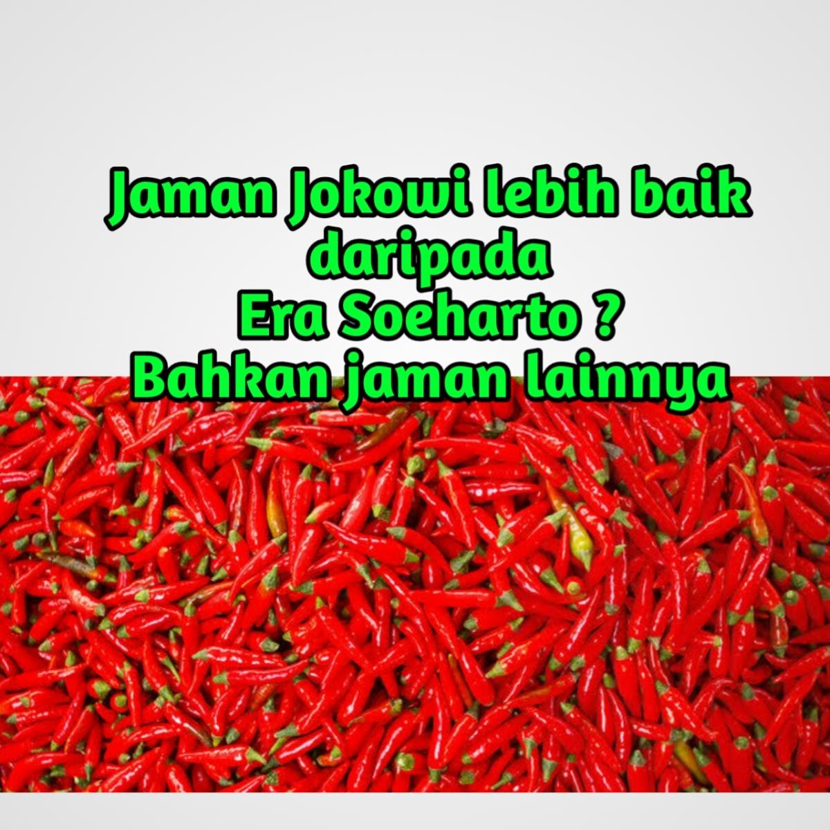Fakta Ekonomi Era Soeharto dengan Jaman Jokowi